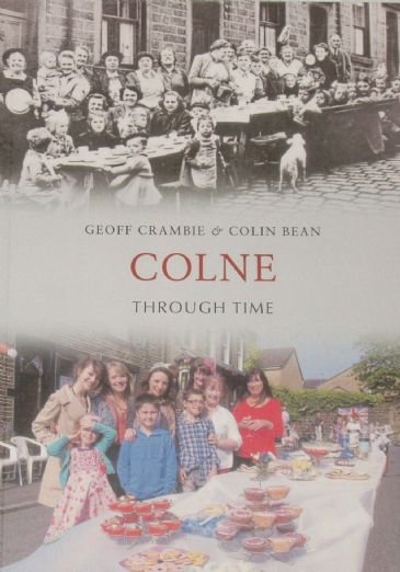 Colne Through Time, by Geoff Crambie and Colin Bean